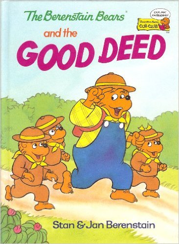 Bernstein Bears and the Good Deed