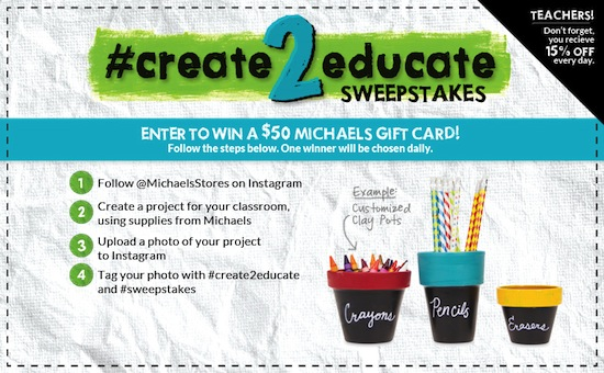 #create2educate sweepstakes... enter to win a $50 Michaels gift card