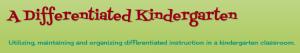 differentiated kindergarten blog