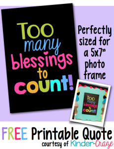 "FREE printable! ""Too many blessings to count!"""