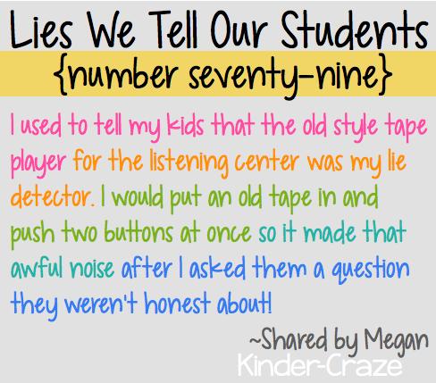 funny lies kindergarten teachers tell their students