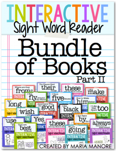 Bundle of Books Part 2 Interactive Sight Word Readers by Maria Manore… one of the best values on TpT