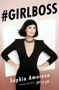 #GIRLBOSS by Sophia Amoruso… a must read for any woman hoping to succeed in business