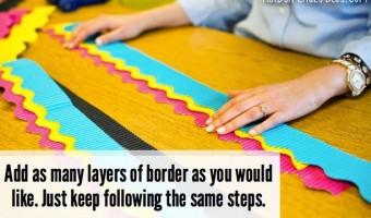 Perfectly Layered Bulletin Board Borders: A Tutorial
