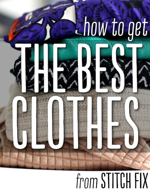 How to Get the Best Clothes from Stitch Fix