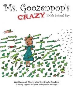 Ms. Goozenpop's Crazy 100th School Day