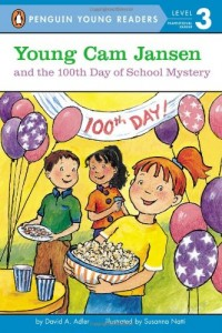 Cam Jansen and the 100th Day of School Mystery