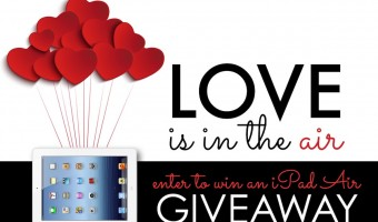Love is in the Air – iPad Air Giveaway