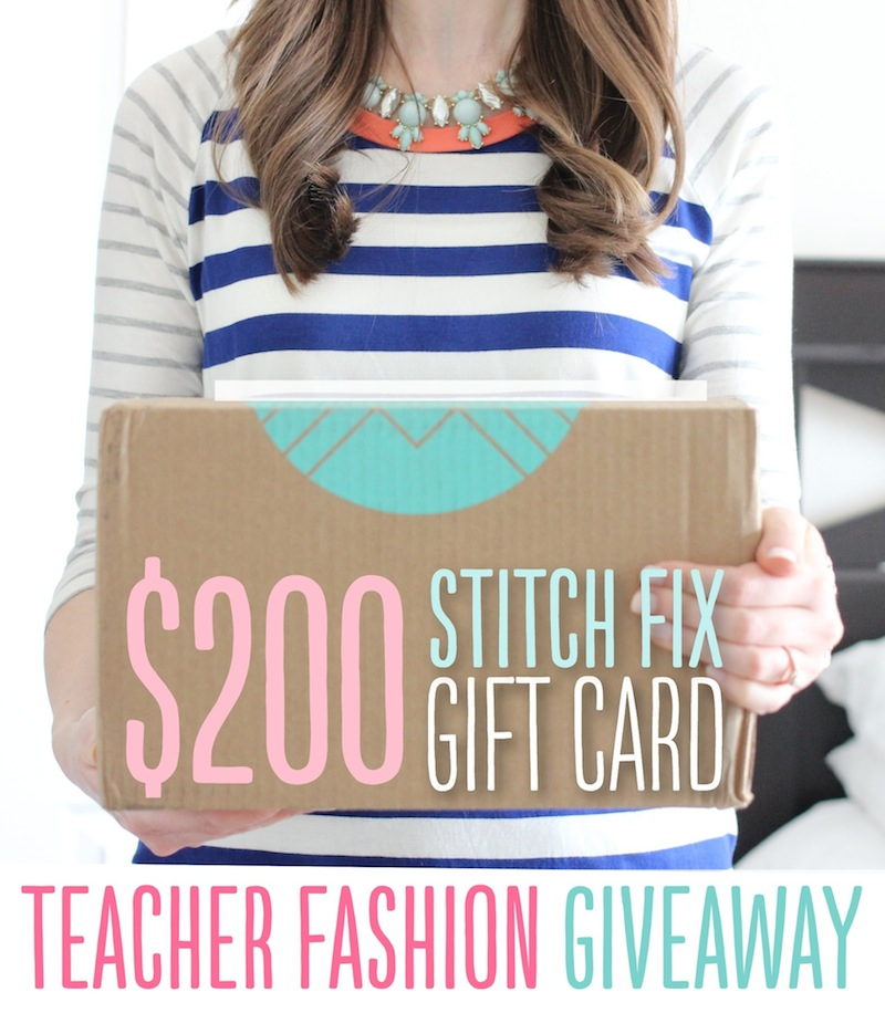 Teacher Fashion Giveaway: Enter to WIn a $200 Stitch Fix Gift Card