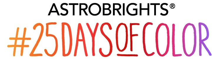 #25DaysofColor with Astrobrights - just in time for back to school!