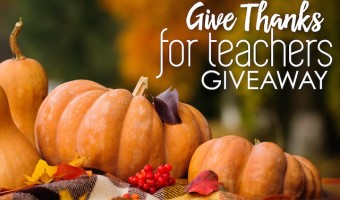 Give Thanks for Teachers $200 Giveaway
