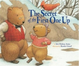 The Secret of the First One Up by Iris Hiskey Arno