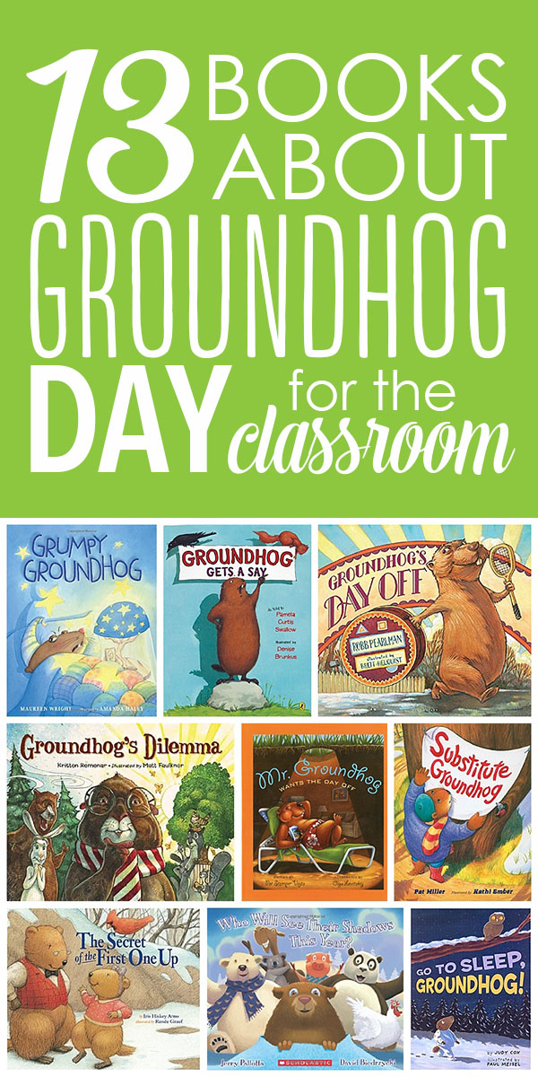 13 Books about Groundhog Day for the Classroom