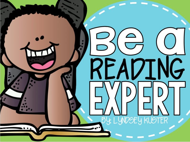 Be a Reading Expert from Lyndsey Kuster